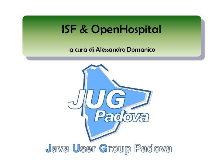Jug Padova febbraio-2012 - ISF & OpenHospital (pptx)