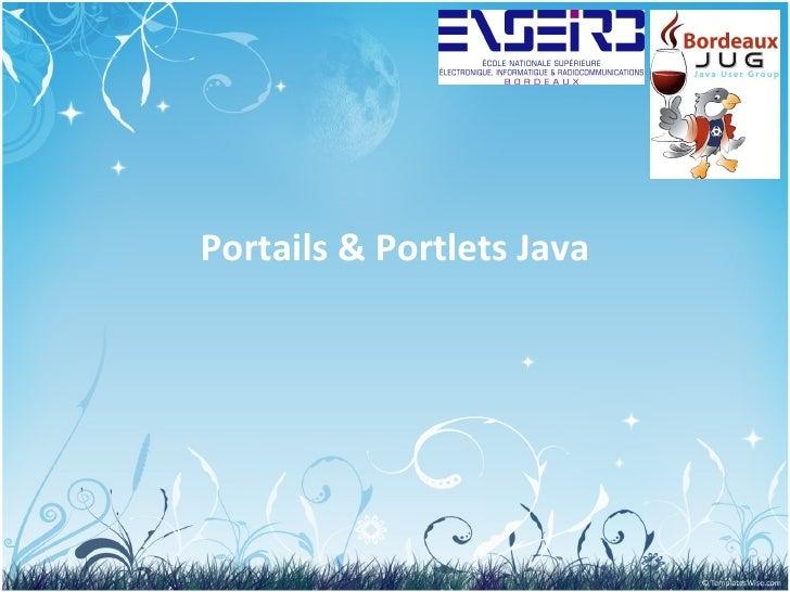 BordeauxJUG : Portails & Portlets Java