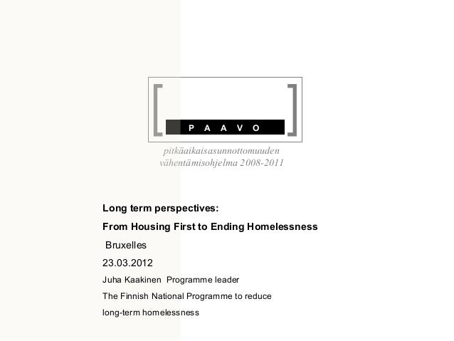 Long-Term Perspectives: From Housing First to Ending Homelessness