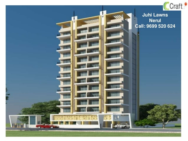 Juhi Lawns Nerul Call: 9699 520 624