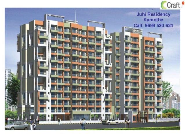 Juhi Residency Kamothe Call: 9699 520 624