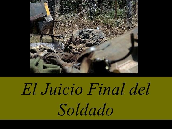 Juicio final de un soldado