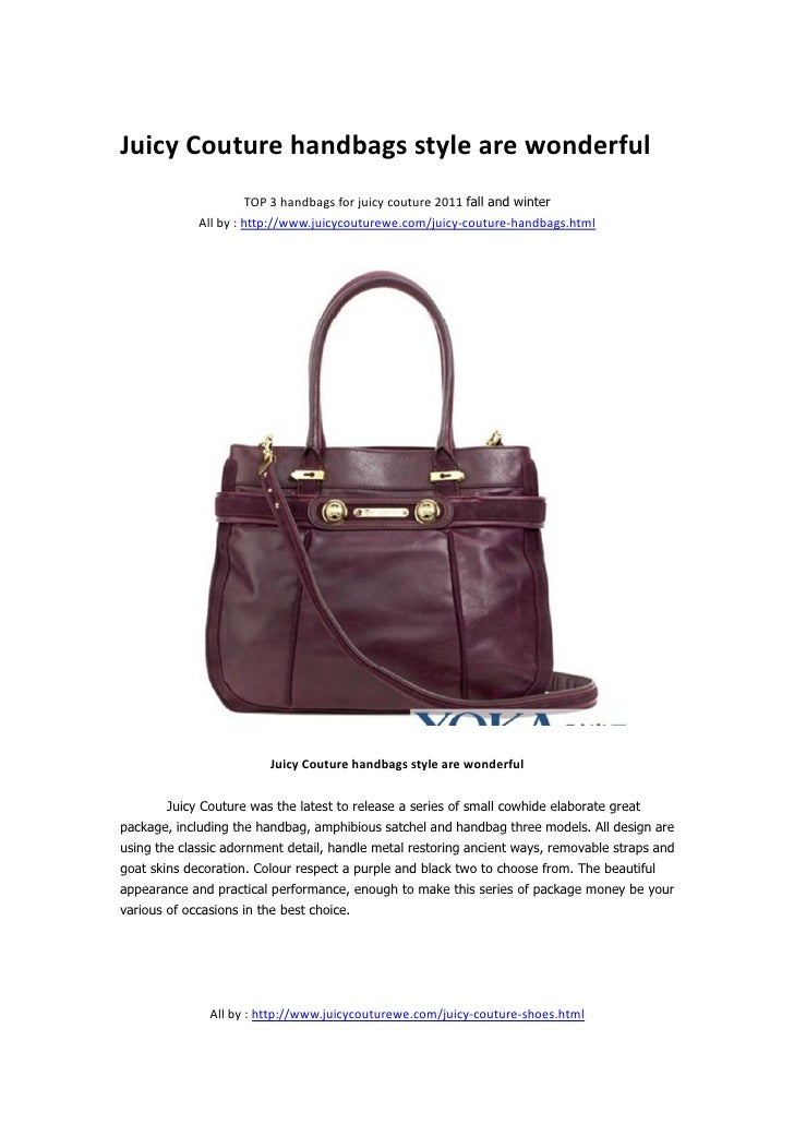 Juicy Couture handbags style are wonderful                      TOP 3 handbags for juicy couture 2011 fall and winter     ...