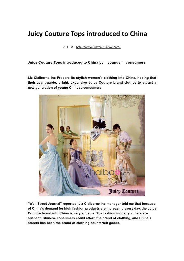 Juicy couture tops introduced to china