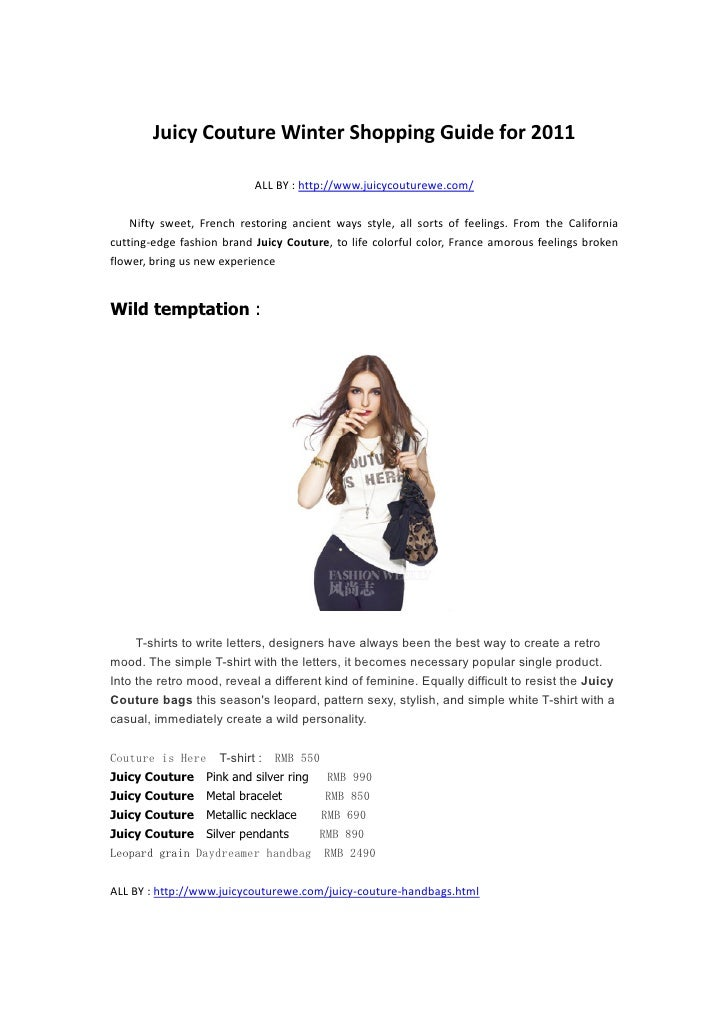 Juicy Couture Winter Shopping Guide for 2011                           ALL BY : http://www.juicycouturewe.com/    Nifty sw...
