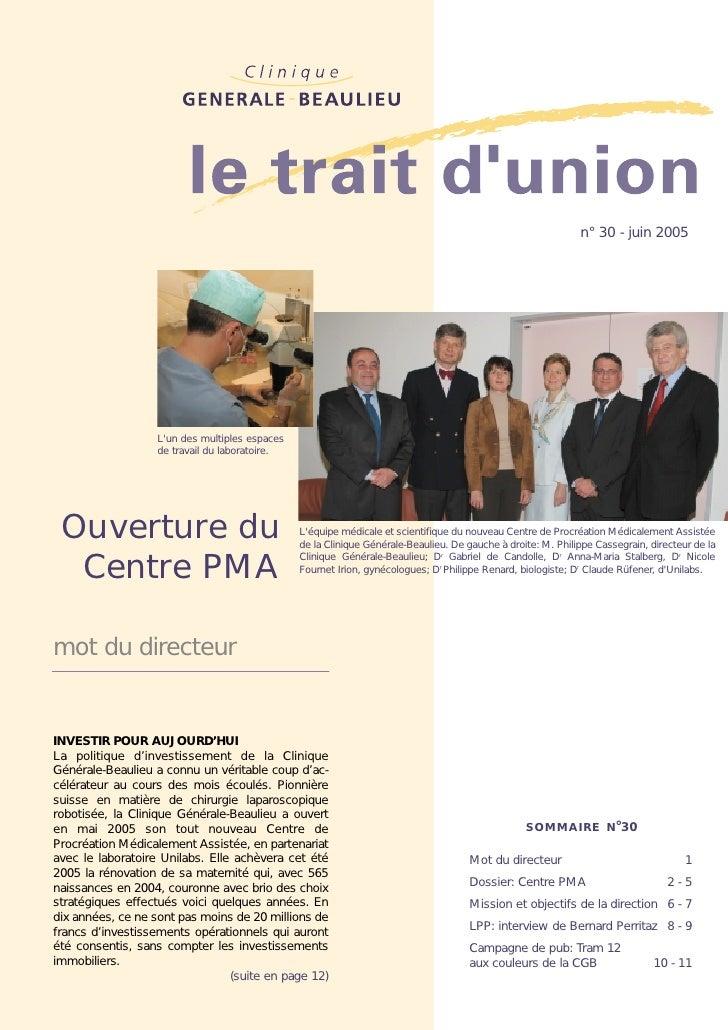 Ouverture du Centre PMA (Procréation Médicalement Assistée)