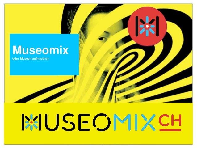 Museomixoder Museen aufmischen