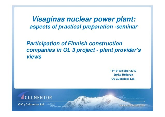 Visaginas nuclear power plant:        aspects of practical preparation -seminar     Participation of Finnish construction ...