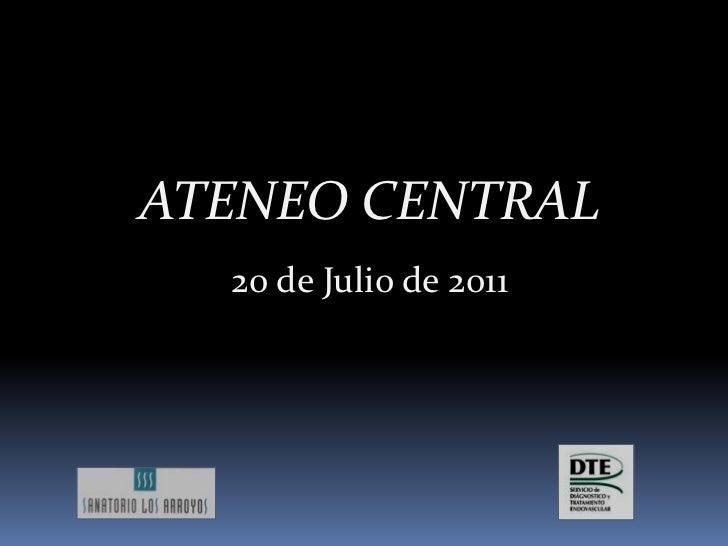 ATENEO CENTRAL<br />20 de Julio de 2011<br />