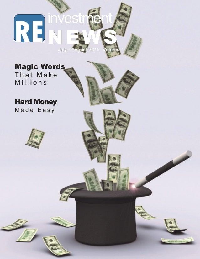 2013 RE investment News RE investmentinvestmentinvestment NEWSNEWSNEWSJuly / August 2013 Volume 1July / August 2013 Volume...