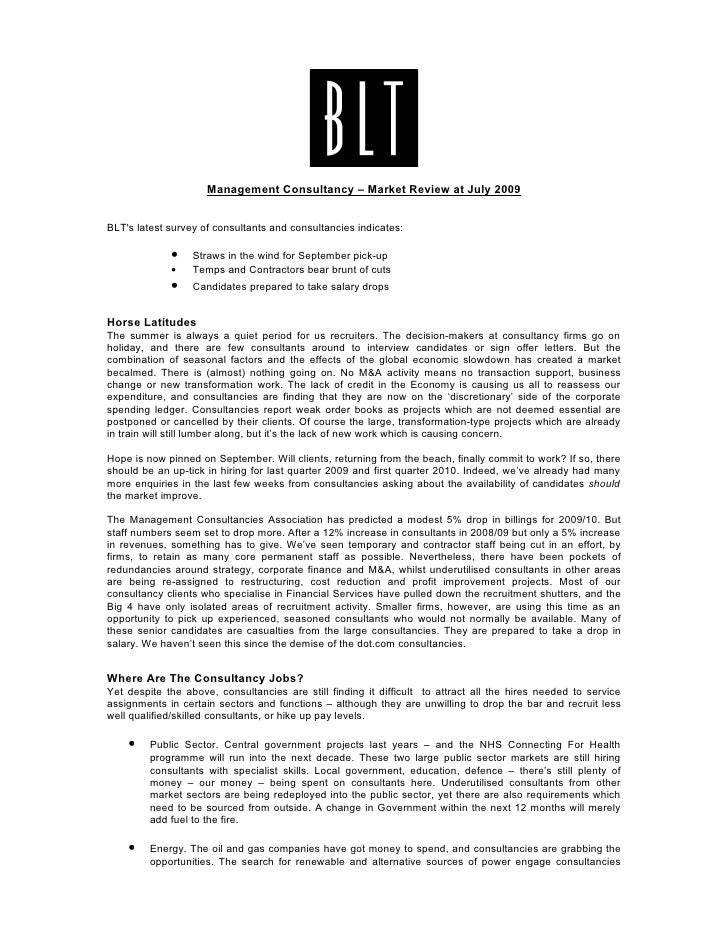 Management Consultancy – Market Review at July 2009   BLT's latest survey of consultants and consultancies indicates:     ...