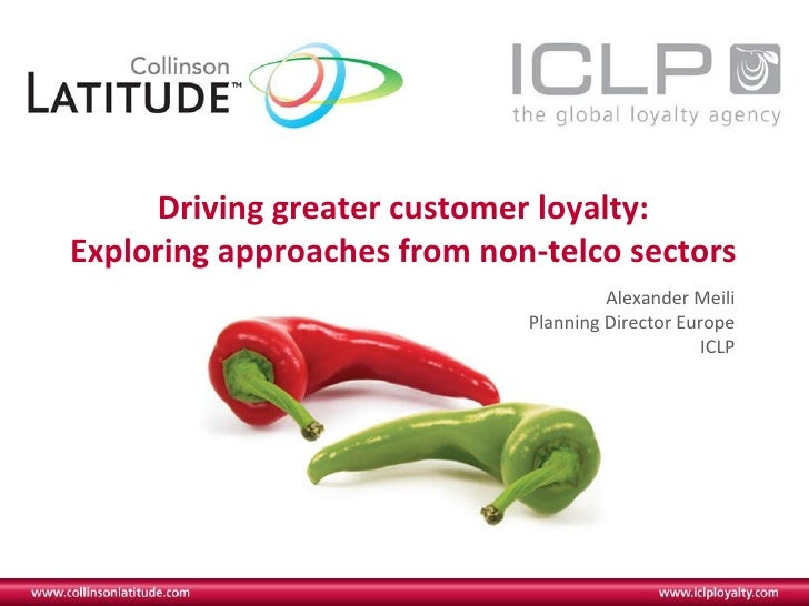Telco Loyalty - approaches from other sectors (iir Telecoms Conferernce, Monaco July 2011)
