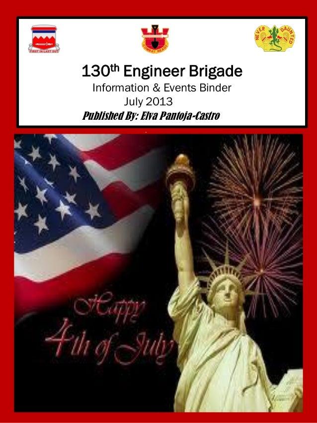 130th Engineer Brigade Information & Events Binder July 2013 Published By: Elva Pantoja-Castro .