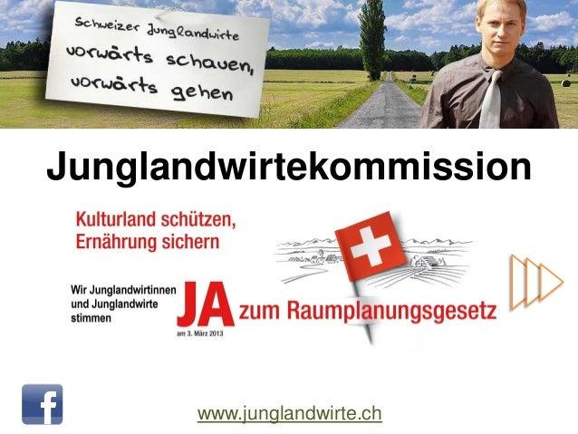 Junglandwirtekommission       www.junglandwirte.ch