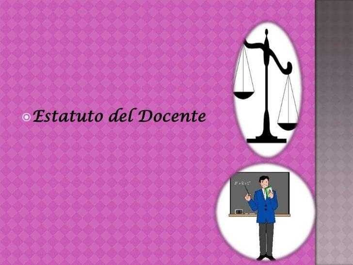 Estatuto del Docente<br />