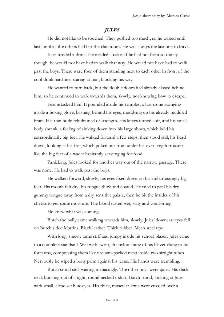 Jule, a short story by Monica Clarke                                       JULES       He did not like to be touched. They...