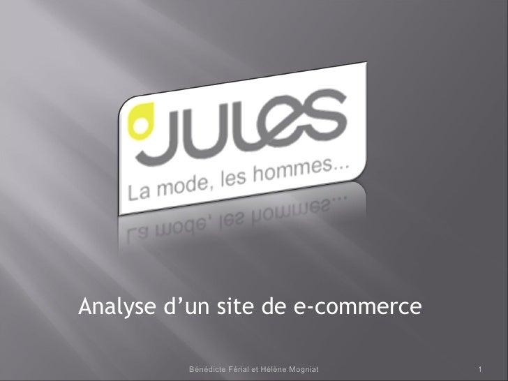 Analyse d'un site de e-commerce Bénédicte Férial et Hélène Mogniat