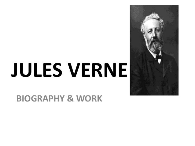 a biography of jules verne a french author Available in the national library of australia jean 1976, jules verne : a biography / by jean jules verne, jules, 1828-1905 | authors, french -- 19th.