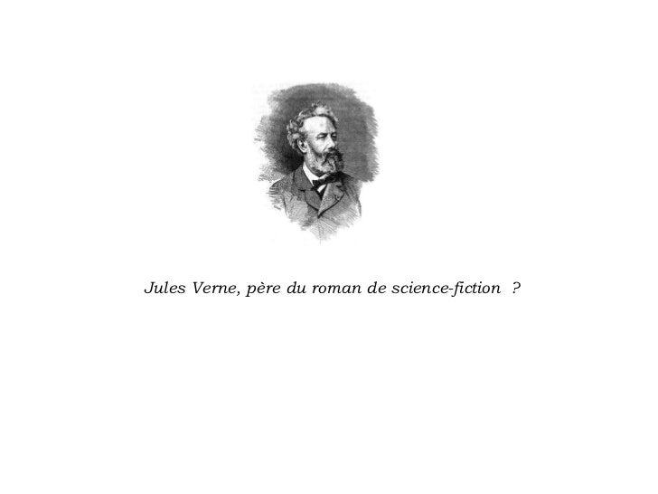 Jules Verne, père du roman de science-fiction?