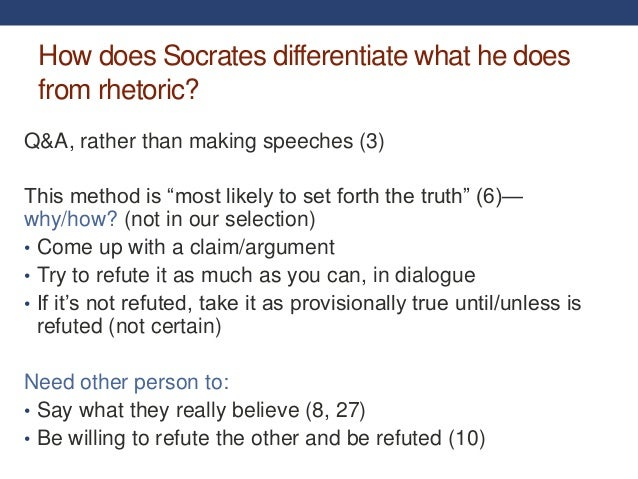 the methods of speech making in gorgias a socratic dialogue by plato The ethics of argument: plato plato wrote a dialogue tain aspects of the dialectical process exemplified in the gorgias recur in plato's other socratic.