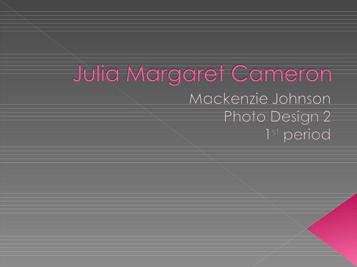 Julia Margaret Cameron Presentation