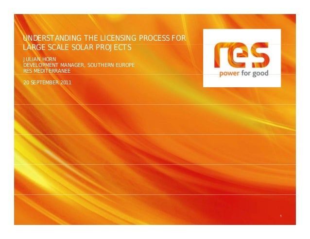 UNDERSTANDING THE LICENSING PROCESS FOR  LARGE SCALE SOLAR PROJECTS