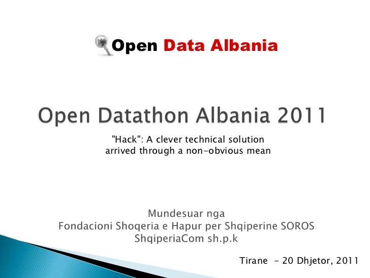 "Open Data Albania ""Hack"": A clever technical solutionarrived through a non-obvious mean                             Tirane..."