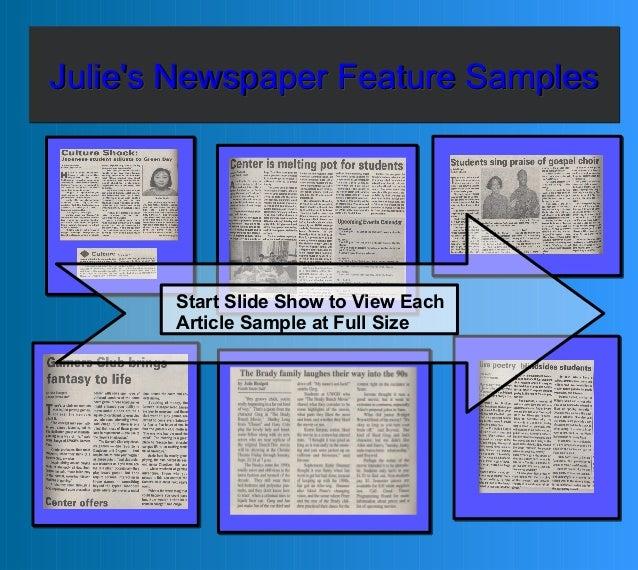 Julie's Newspaper Feature SamplesJulie's Newspaper Feature SamplesJulie's Newspaper Feature SamplesJulie's Newspaper Featu...