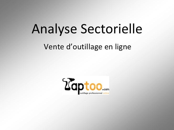 Analyse Sectorielle  Vente d'outillage en ligne