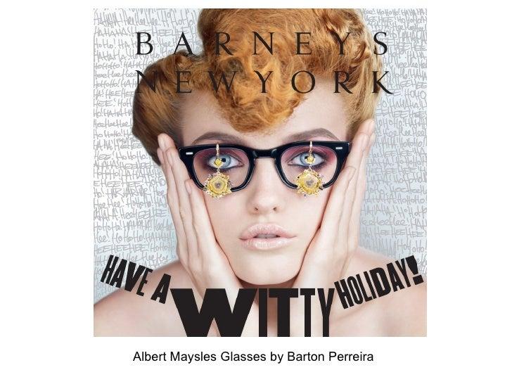 Albert Maysles Glasses by Barton Perreira