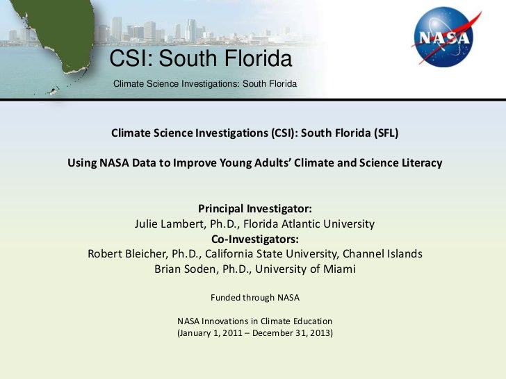 CSI: South Florida        Climate Science Investigations: South Florida        Climate Science Investigations (CSI): South...