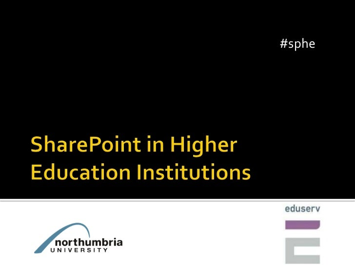 SharePoint in Higher Education Institutions<br />#sphe<br />