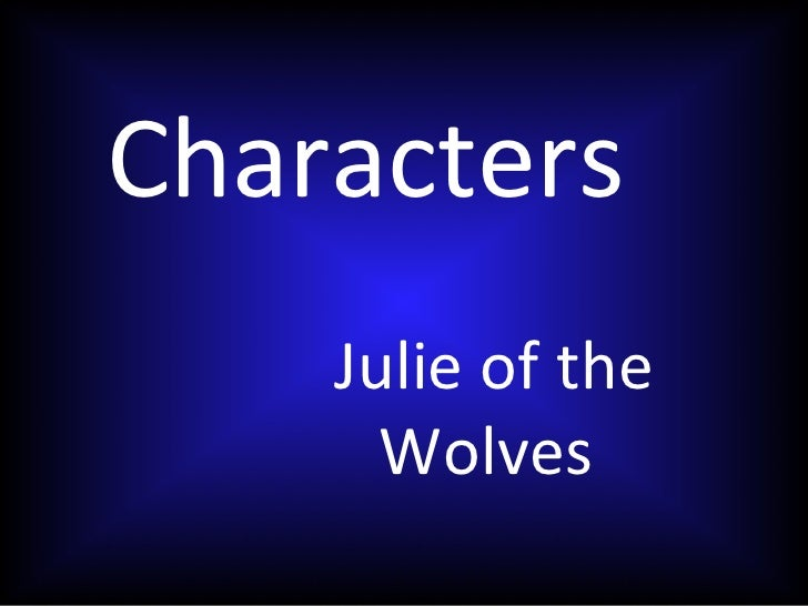 Julie of the wolves characters