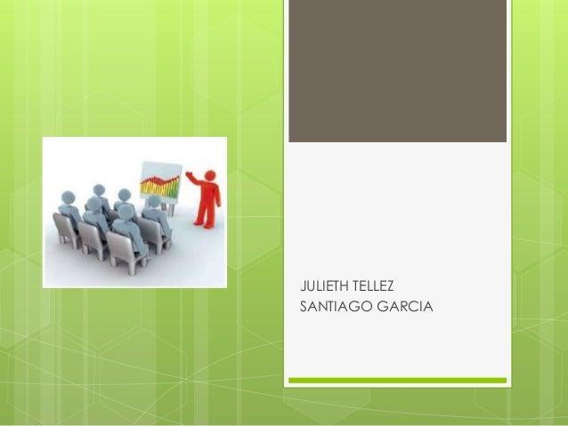 JULIETH TELLEZ SANTIAGO GARCIA