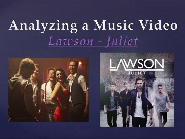 Analysing a Music Video - Lawson - Juliet