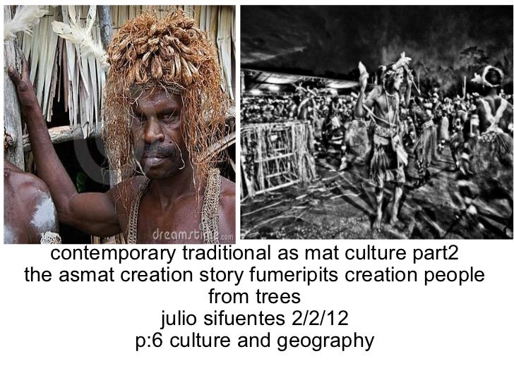 contemporary traditionalas matculture part2 the asmat creation story fumeripits creation people from trees julio sifuent...