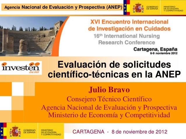 Agencia Nacional de Evaluación y Prospectiva (ANEP)                    Evaluación de solicitudes                  científi...