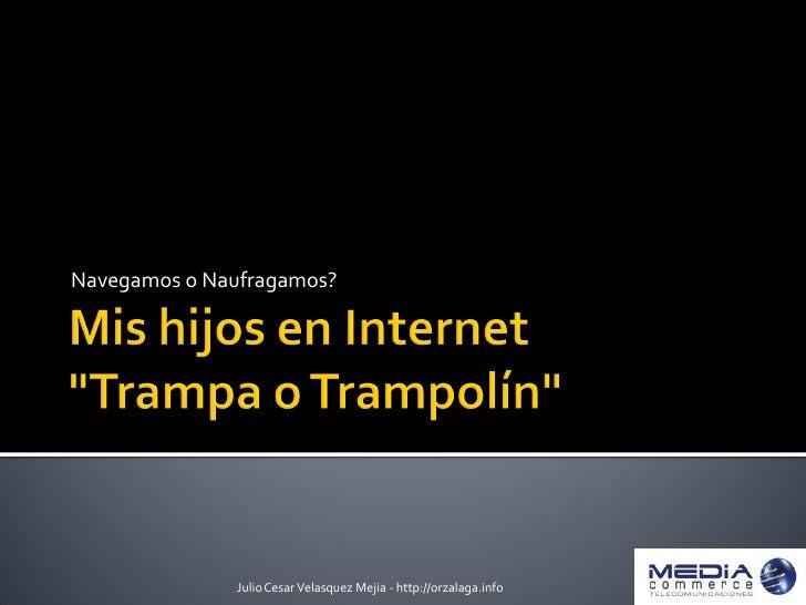 Internet en la Familia