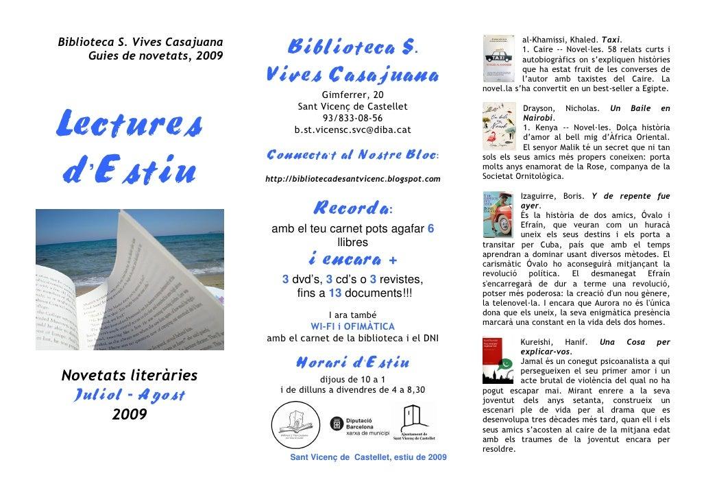 Biblioteca S. Vives Casajuana                                                             al-Khamissi, Khaled. Taxi.      ...