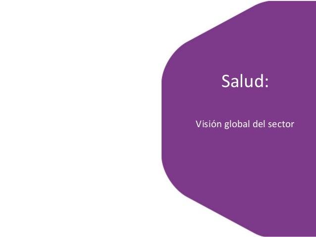 Salud: Visión global del sector