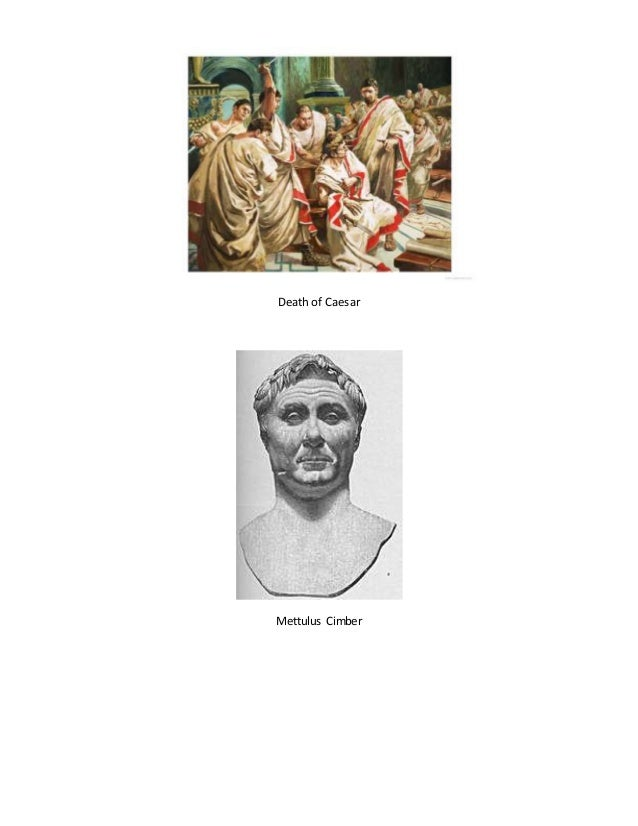 a report on the rule of julius caesar Julius caesar characters guide studies  like the other conspirators he fears what life under king caesar's rule could mean for him.