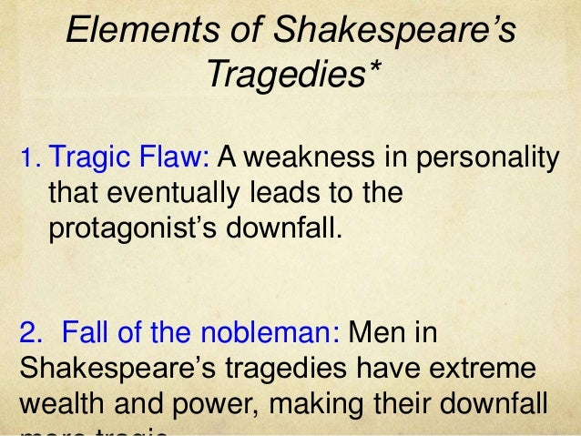 What are the 6 elements of a tragedy?