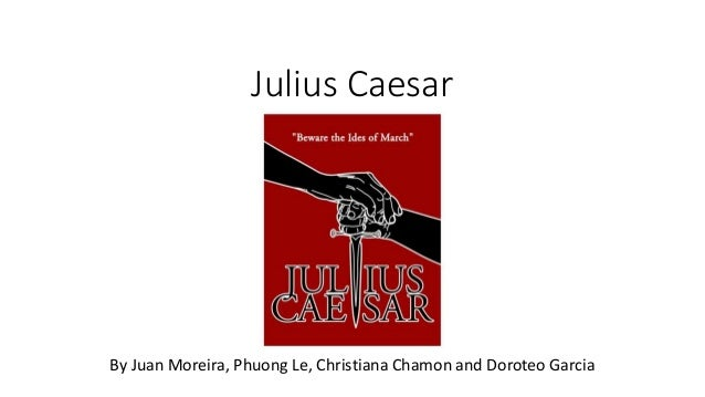 essay about julius caesar play In the great play julius caesar by shakespeare continue for 5 more pages » • join now to read essay julius ceaser and other term papers or research documents.