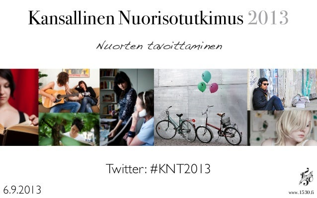 Kansallinen Nuorisotutkimus 2013 - Nuorten tavoittaminen