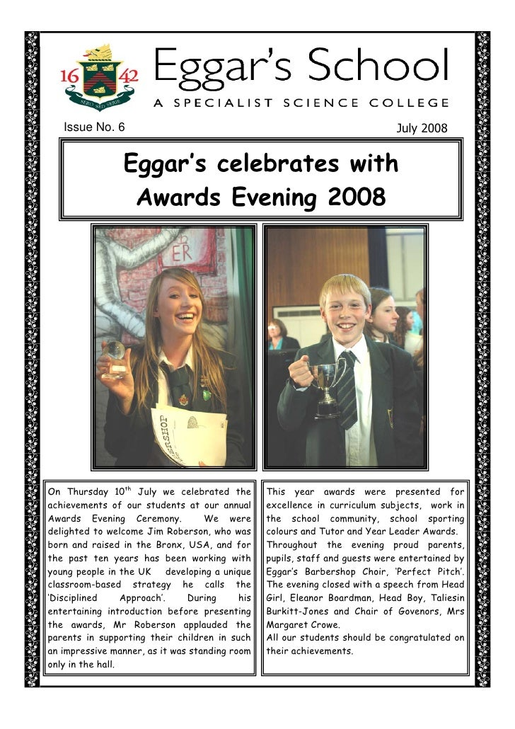 Issue No. 6                                                                July 2008                    Eggar's celebrates...