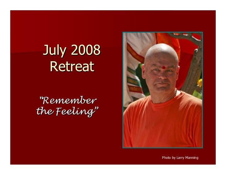 July 2008 Retreat Slide Show