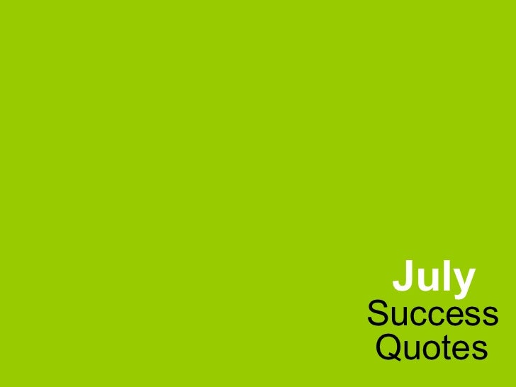 Success July Quotes