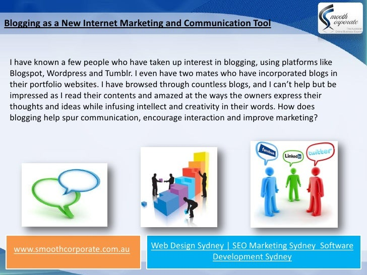 Blogging as a New Internet Marketing and Communication Tool