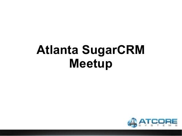 Atlanta SugarCRM Meetup
