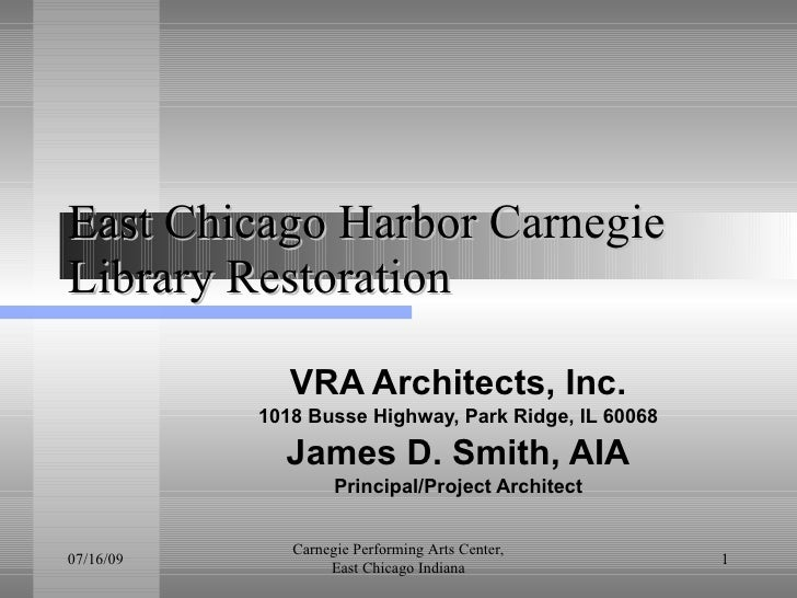 January 2014,  East Chicago Harbor Carnegie Library Restoration